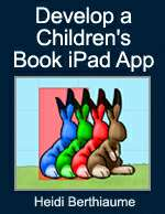 Develop a Children's Book iPad App